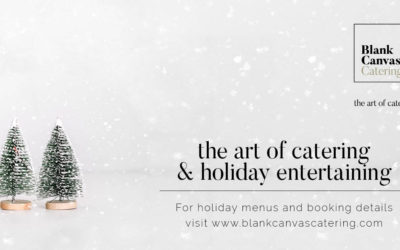 Art of Catering & Holiday Entertaining